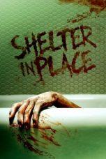 Nonton film Shelter in Place (2021) terbaru